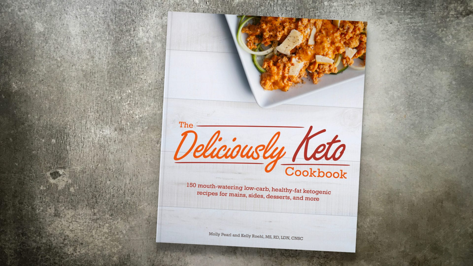 The Deliciously Keto Cookbook
